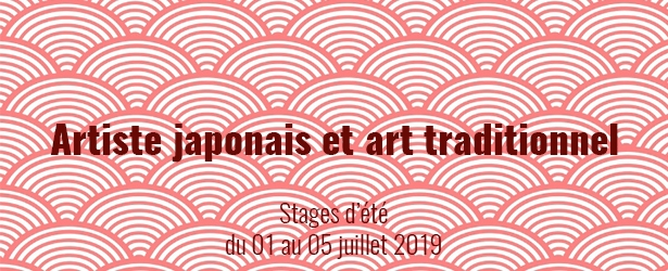 Stages créatifs pendant l'été juillet 2019. Thème : l'art traditionnel japonais